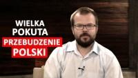 Wielka pokuta – przebudzenie Polski