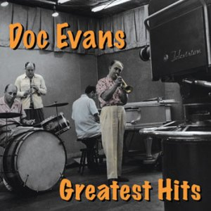 Doc Evans Greatest Hits CD