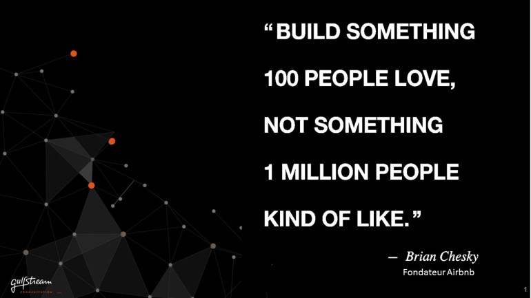 Build something 100 people love