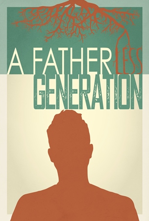Poster do filme A Fatherless Generation