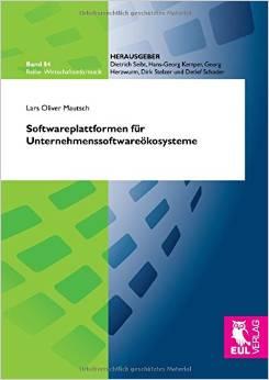 Cover Lars Oliver Mautsch Softwareplattformen für Unternehmenssoftwareökosysteme