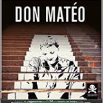 Don Mateo, livre anti-dépresseur urbain