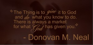 Donovan Neal Quote