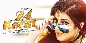 24 Karat Mp3 Lyrics - Kumaar & Mehak Malhotra | Mp4 Video Song
