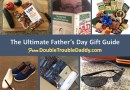 The Ultimate Father's Day Gift Guide (& Giveaway!)