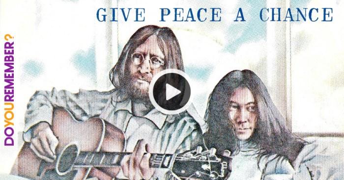 """John Lennon: """"Give Peace A Chance"""""""