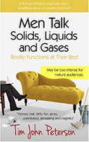 Men Talk Solids, Liquids and Gases