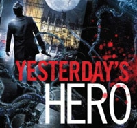 Jonathan Wood's No Hero Sequel Yesterday's Hero Arrives September 9th