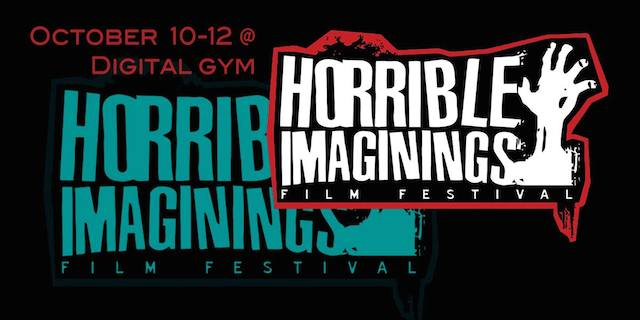 Horrible Imaginings Film Festival in San Diego