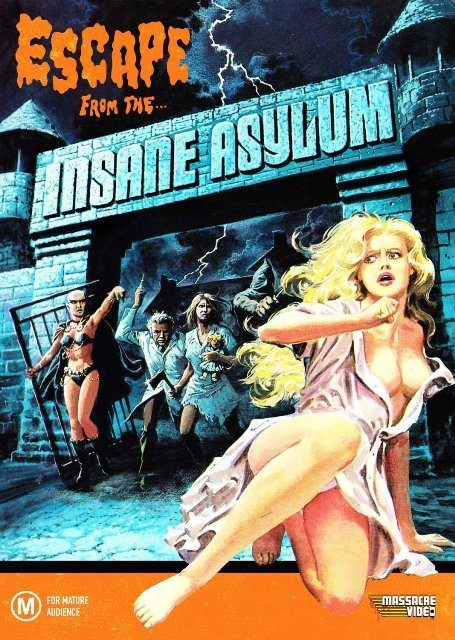 Escape From The Insane Asylum (1986)