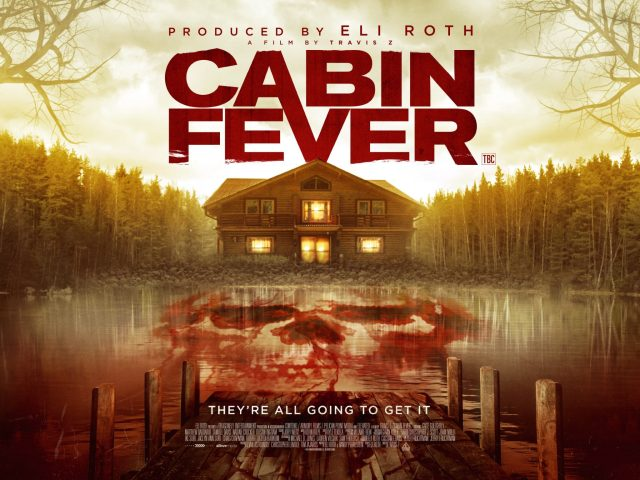 Cabin Fever Remake UK Quad
