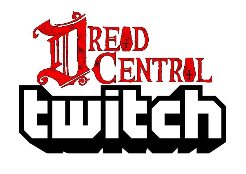 Dread Central Twitch