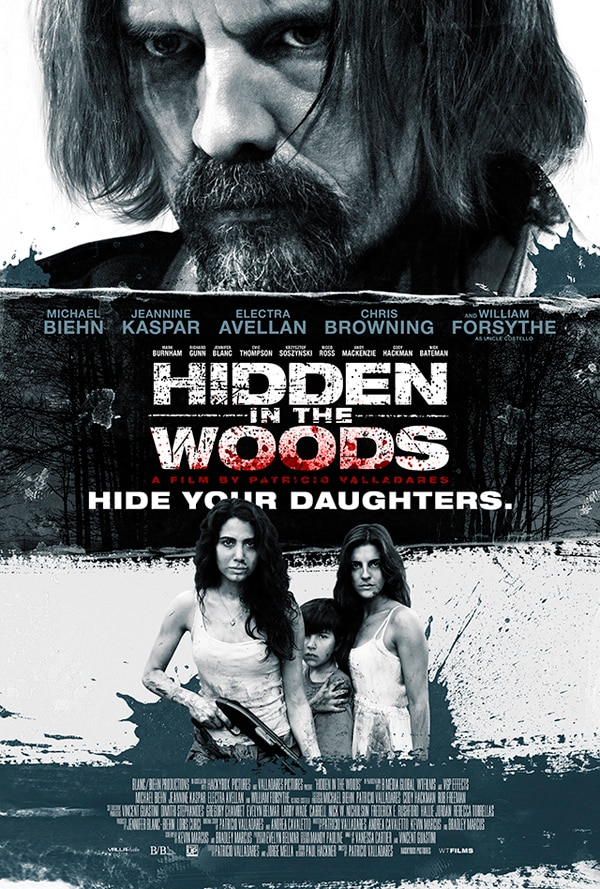 hidden in the woods poster.jpg?zoom=1 - Release Updates for Blanc/Biehn's Hidden in the Woods, The Girl, and Altered Perception