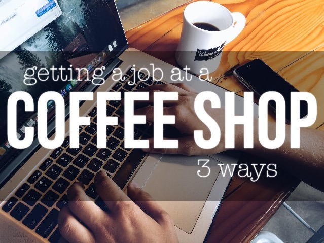 3 Ways to Get a Job as a Barista with No Experience
