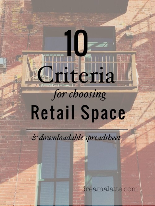 10 Criteria for Choosing Retail Space