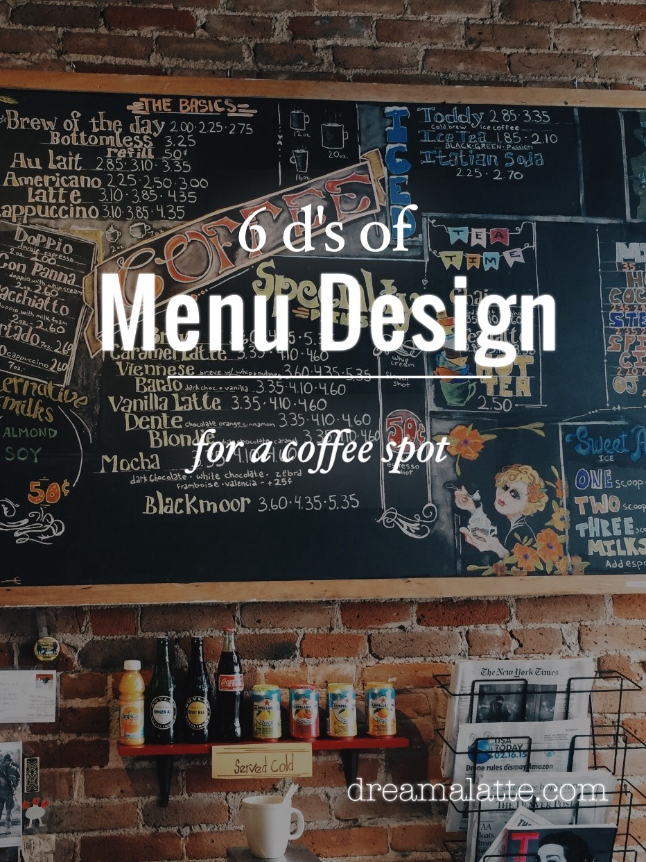 creating a coffee shop menu - dream|a|latte