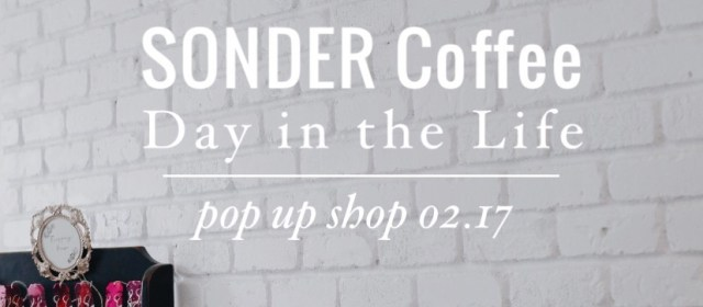 SONDER Day in the Life: Pop-Up Shop Valentine's Day