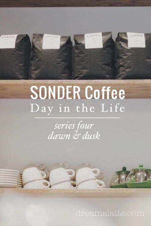 SONDER Coffee Day in the Life Dawn & Dusk