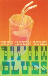 The Buz'Gem Blues by Drew Hayden Taylor