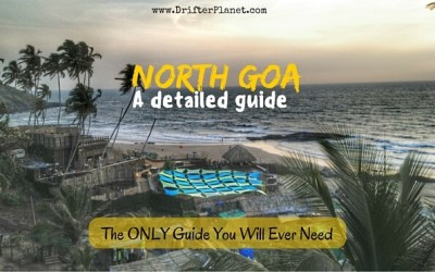 North Goa Beaches and Beyond – Everything You Need to Know