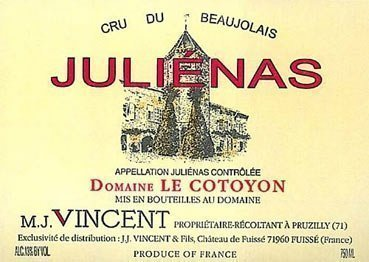 vincent cotoyon julienas Review: 2006 M.J. Vincent Juliénas Domaine le Cotoyon