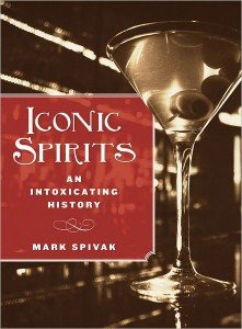 Iconic Spirits book Book Review: Iconic Spirits: An Intoxicating History