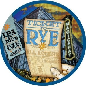 magic hat ticket to rye