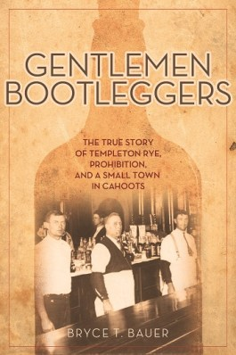 Gentlemen Bootleggers 350 200x300 Book Review: Gentlemen Bootleggers
