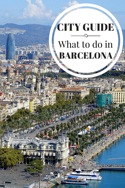 What to do in Barcelona, where to stay, what to eat and other great tips on visiting The City of Counts.