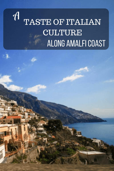 Travelers are attracted to the towns along the Amalfi Coast not only for its breathtaking postcard views, but for their rich Italian culture.