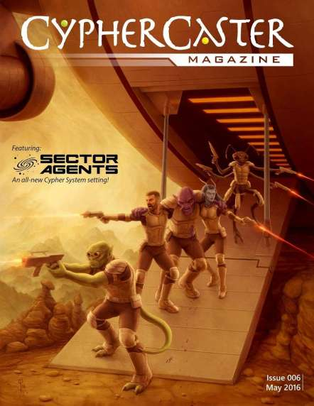 Cover for CypherCaster Magazine, issue 6. Shows aliens leaving a space ship, blasters in hand on a desert planet