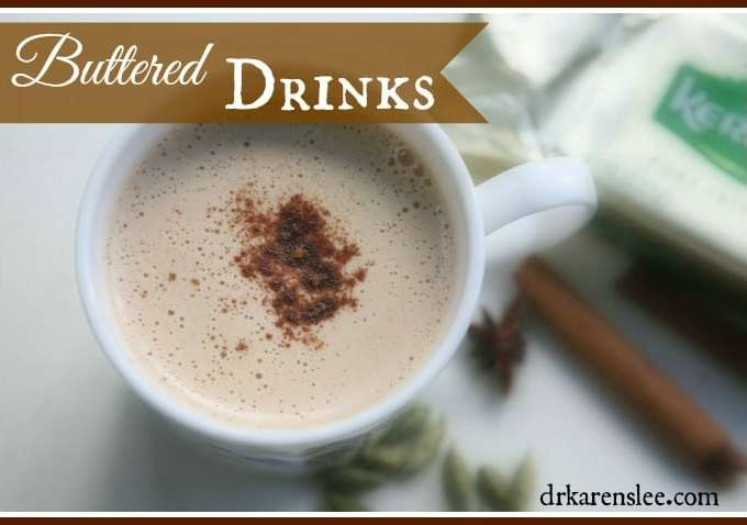 Health Benefits of Buttered Drinks (Recipes)