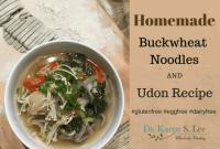 buckwheat udon recipe by drkarenslee
