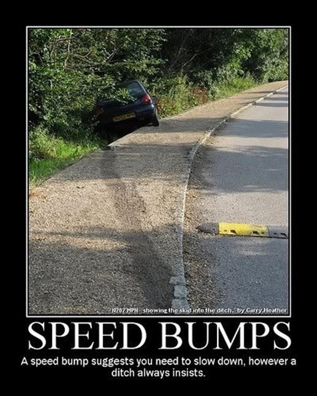 funny demotivational posters speed bumps