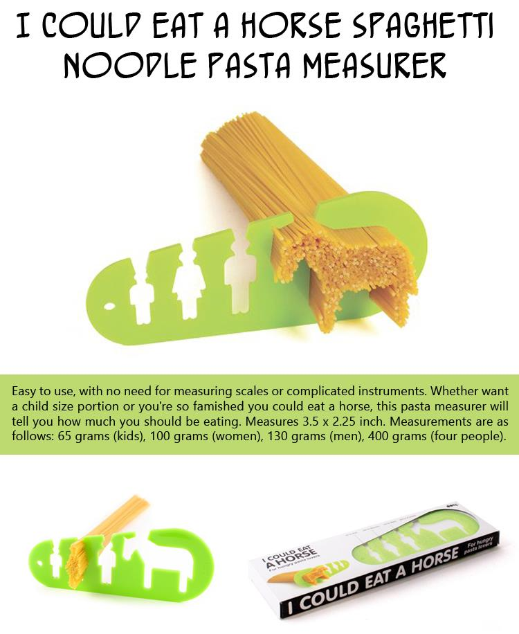 I Could Eat a Horse Spaghetti Noodle Pasta Measurer