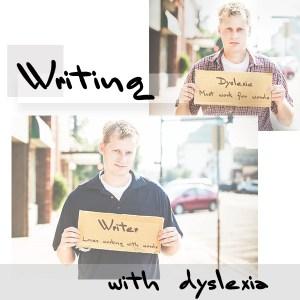 writing with dyslexia
