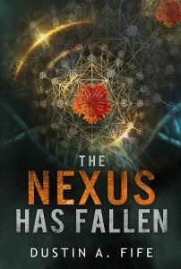 The Nexus Has Fallen Cover