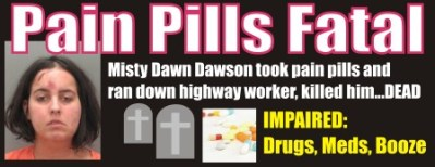 Misty Dawn Dawson DUI pills SC 040611