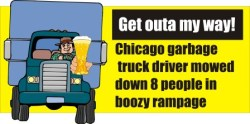 Chicago garbage truck driver mows down 8 people