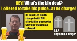 Doctor David Lee Smith charged with DUI in fatal