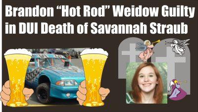 Brandon Weidow guilty in DUI death of Savannah Straub