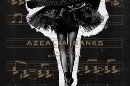 Azealia Banks – Broke with Expensive Taste Review
