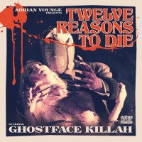 Ghostface Killah Twelve Reasons to Die
