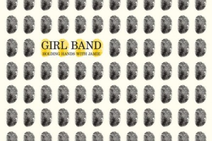 Girl Band – Holding Hands With Jamie Review