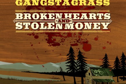 Gangstagrass – Broken Hearts & Stolen Money Review