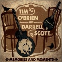 tim o'brien and darrell scott memories and moments