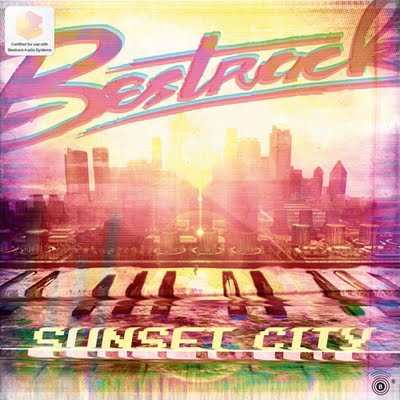 Bestrack - Sunset City EP