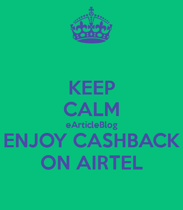 How to Get Cashback On Airtel Operator At FreeCharge