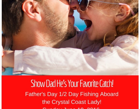 Father's-Day-Fishing-Beaufort, Beaufort-Fishing, Fishing-In-Beaufort-NC, Crystal-Coast-Lady, Crystal-Coast-Lady-Cruises, Crystal-Coast