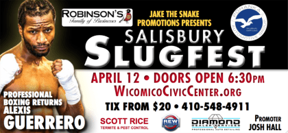 "Guerrero Martinez Headlines ""Salisbury Slugfest"" April 12!"